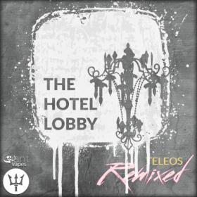 Hotel Lobby - Teleos Remixed
