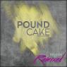 Pound Cake - Teleos Remixed